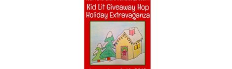 Kid Lit Giveaway Hop - Holiday Extravaganza