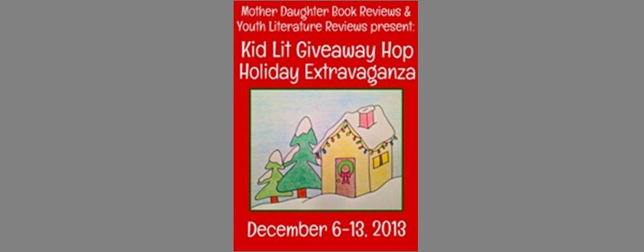Kid Lit Giveaway Hop – Holiday Extravaganza